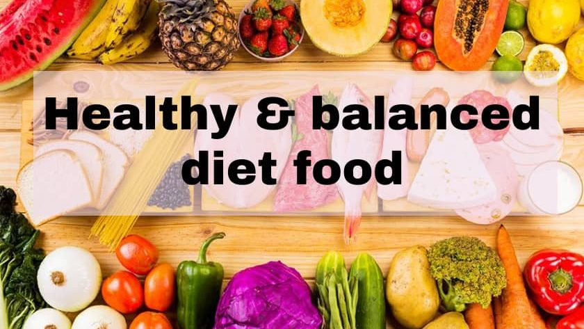 Healthy & balanced diet food