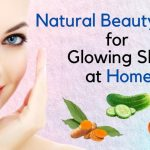 Natural Beauty Tips for Glowing Skin at Home